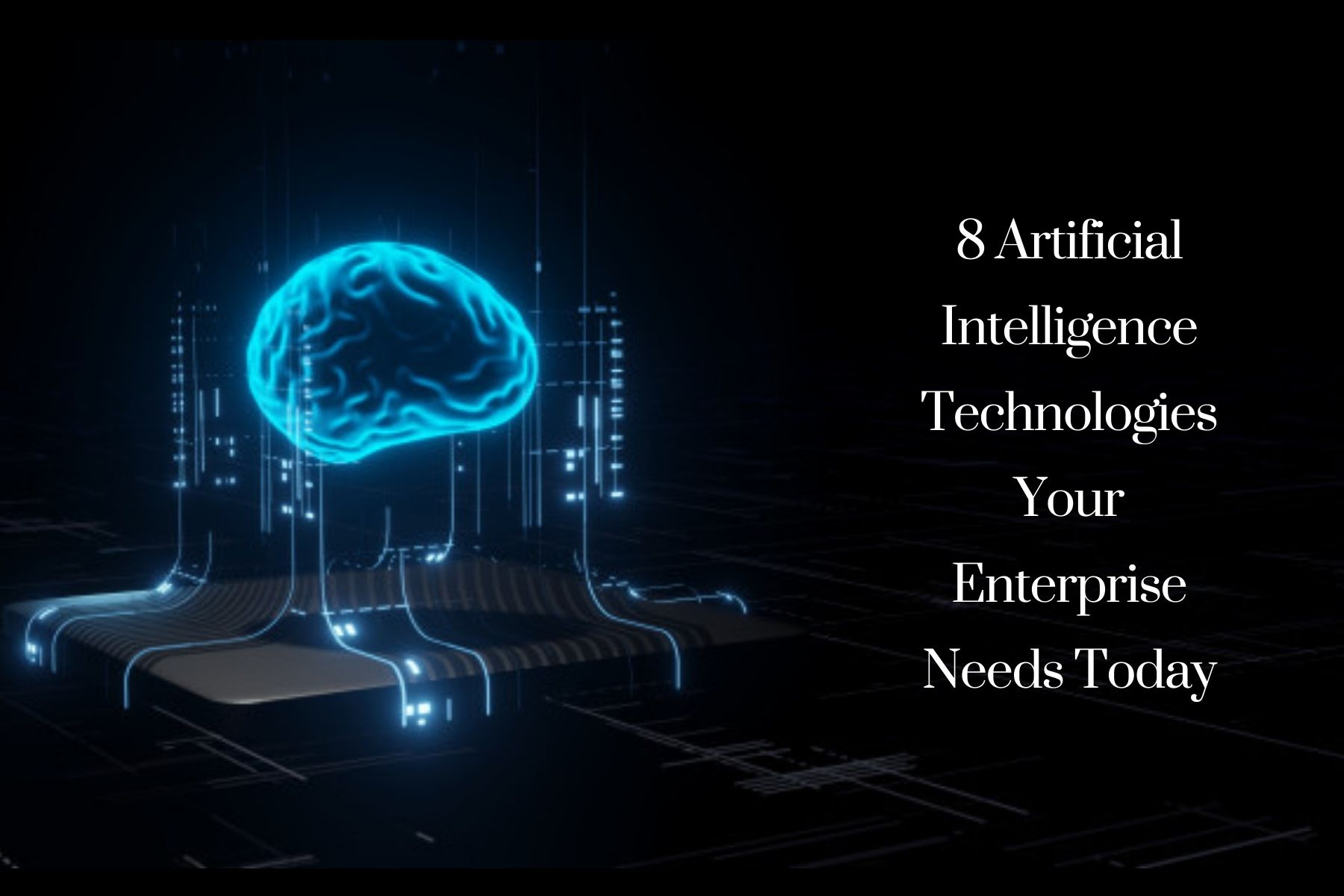 Artificial intelligence technolgies