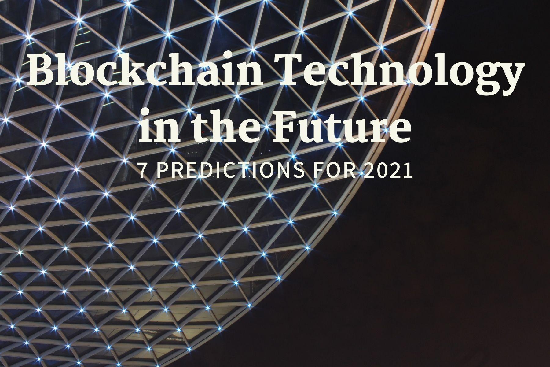 Future Trends of Blockchain Technology