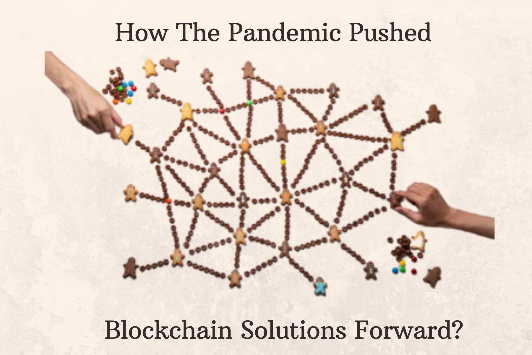 Blockchain Post Pandemic