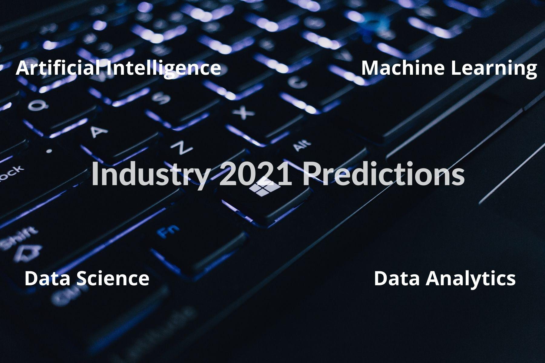 Industry Prediction In 2021